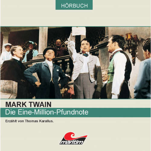Hoerbuch Mark Twain, Die Eine-Million-Pfundnote - Mark Twain - Thomas Karallus