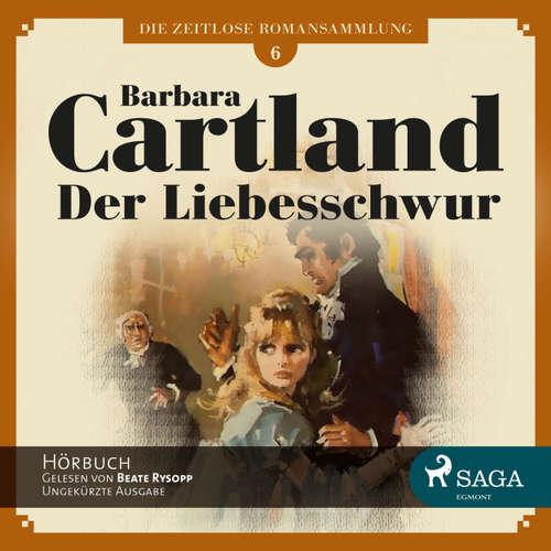 Der Liebesschwur - Die zeitlose Romansammlung von Barbara Cartland 5