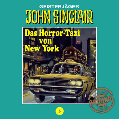 Hoerbuch John Sinclair, Tonstudio Braun, Folge 3: Das Horror-Taxi von New York - Jason Dark -  Diverse