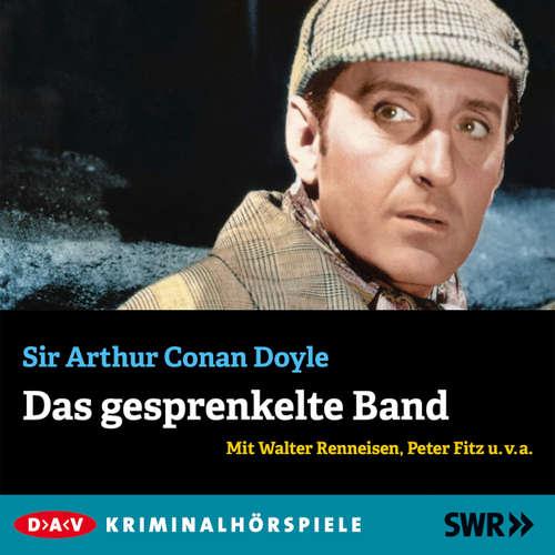 Hoerbuch Das gesprenkelte Band - Arthur Conan Doyle - Walter Renneisen