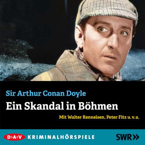 Hoerbuch Ein Skandal in Böhmen - Arthur Conan Doyle - Walter Renneisen