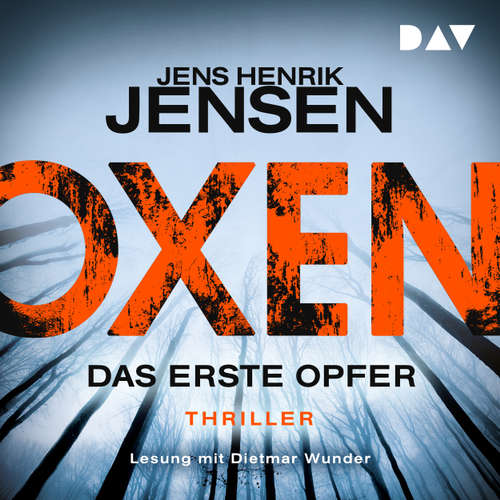 Hoerbuch Oxen - Das erste Opfer - Jens Henrik Jensen - Dietmar Wunder