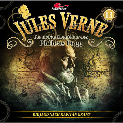 Hoerbuch Jules Verne, Die neuen Abenteuer des Phileas Fogg, Folge 11: Die Jagd nach Kapitän Grant - Markus Topf - Christian Brückner