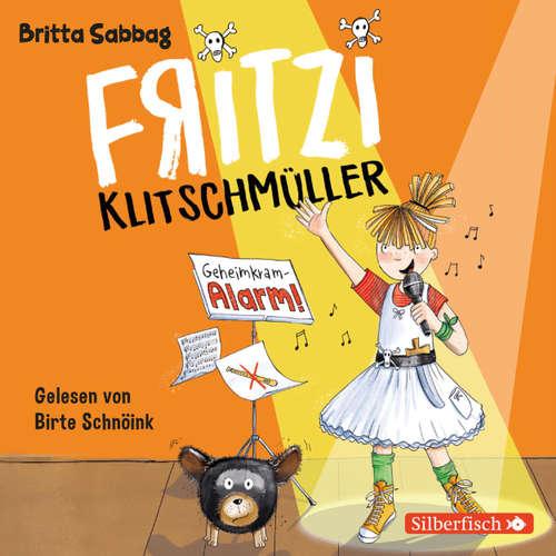 Hoerbuch Fritzi Klitschmüller, 2: Geheimkram-Alarm - Britta Sabbag - Birte Schnöink