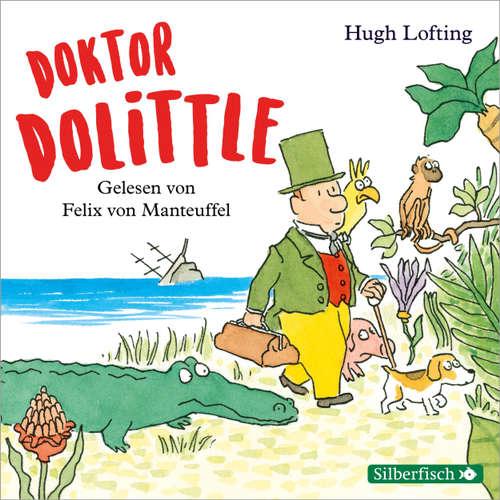Hoerbuch Doktor Dolittle - Hugh Lofting - Felix von Manteuffel
