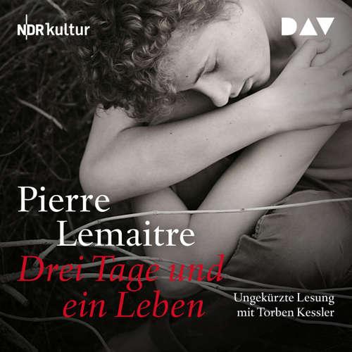 Hoerbuch Drei Tage und ein Leben - Pierre Lemaitre - Torben Kessler