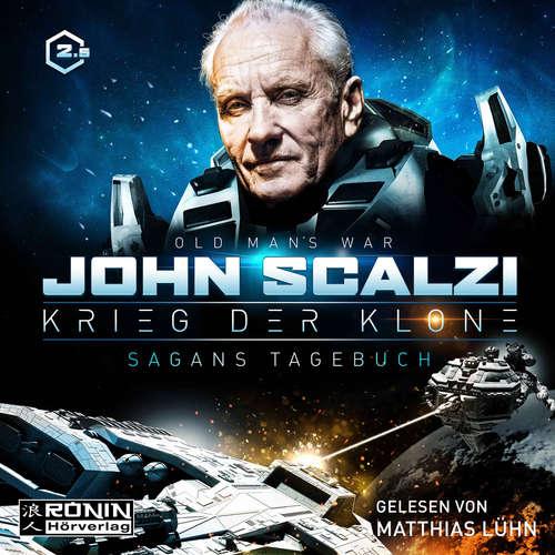 Hoerbuch Sagans Tagebuch - Krieg der Klone 2.5 - John Scalzi - Matthias Lühn