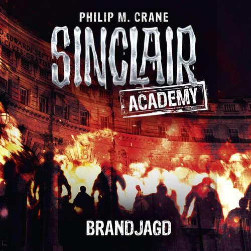 Hoerbuch John Sinclair, Sinclair Academy, Folge 12: Brandjagd - Philip M. Crane - Thomas Balou Martin