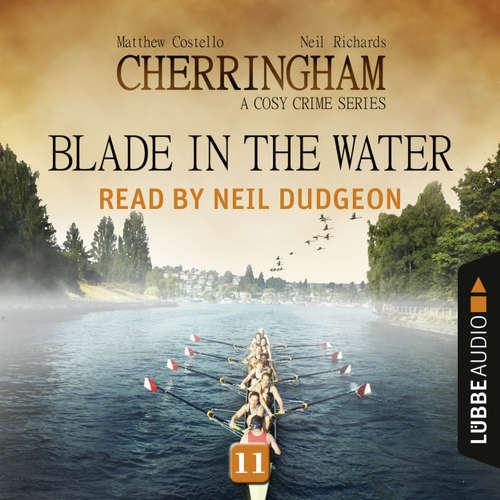 Audiobook Blade in the Water - Cherringham - A Cosy Crime Series: Mystery Shorts 11 - Matthew Costello - Neil Dudgeon