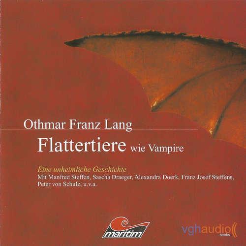 Hoerbuch Flattertiere wie Vampire - Othmar Franz Lang - Manfred Steffen