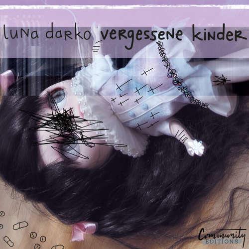 Hoerbuch Vergessene Kinder - Luna Darko - Luna Darko