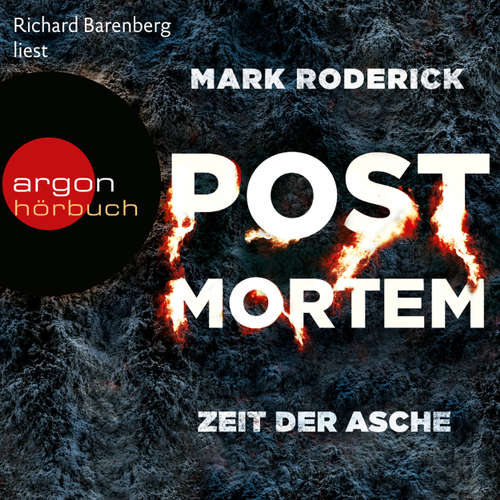 Hoerbuch Zeit der Asche - Post Mortem 2 - Mark Roderick - Richard Barenberg