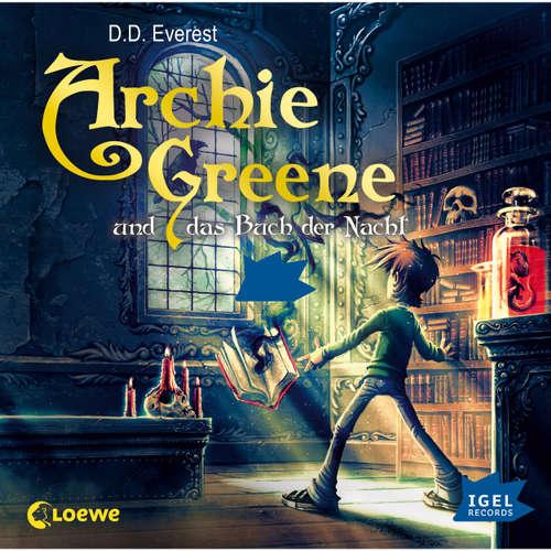 Hoerbuch Archie Greene und das Buch der Nacht - D.D. Everest - Peter Kaempfe