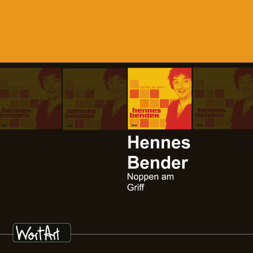 Hoerbuch Hennes Bender, Noppen am Griff - Hennes Bender - Hennes Bender