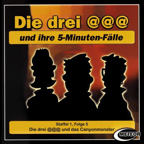 Hoerbuch Die drei @@@ (Die drei Klammeraffen), Staffel 1, Folge 5: Die drei @@@ und das Canyonmonster - Nikolaus Hartmann - Britta Lemon