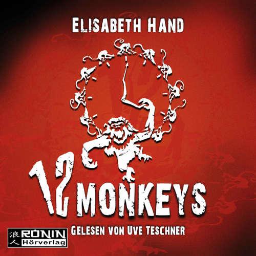 Hoerbuch 12 Monkeys - Elizabeth Hand - Uve Teschner