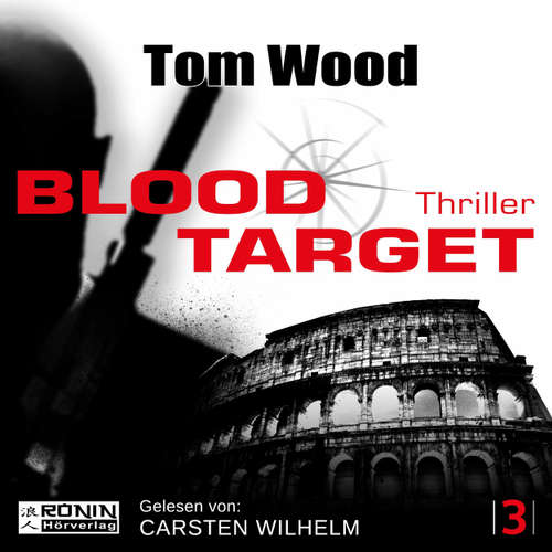 Hoerbuch Blood Target - Tesseract 3 - Tom Wood - Carsten Wilhelm
