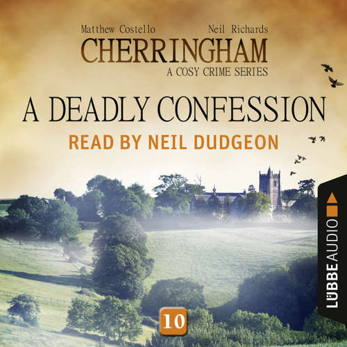 Audiobook A Deadly Confession - Cherringham - A Cosy Crime Series: Mystery Shorts 10 - Matthew Costello - Neil Dudgeon