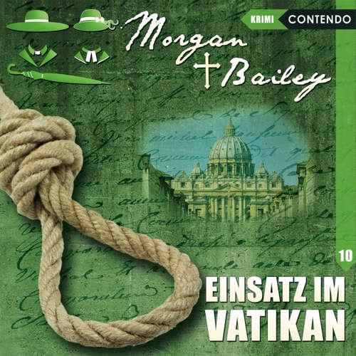 Morgan & Bailey, Folge 10: Einsatz im Vatikan