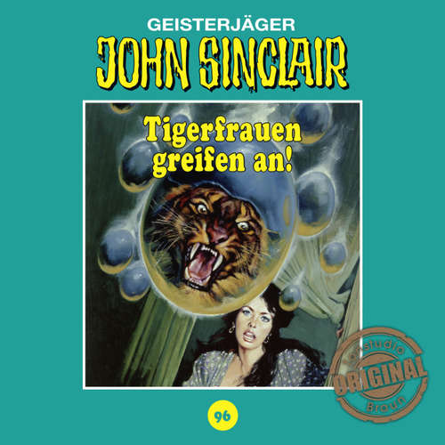 Hoerbuch John Sinclair, Tonstudio Braun, Folge 96: Tigerfrauen greifen an! - Jason Dark -  Diverse