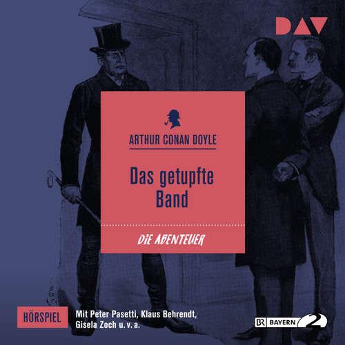 Hoerbuch Das getupfte Band - Arthur Conan Doyle - Peter Pasetti