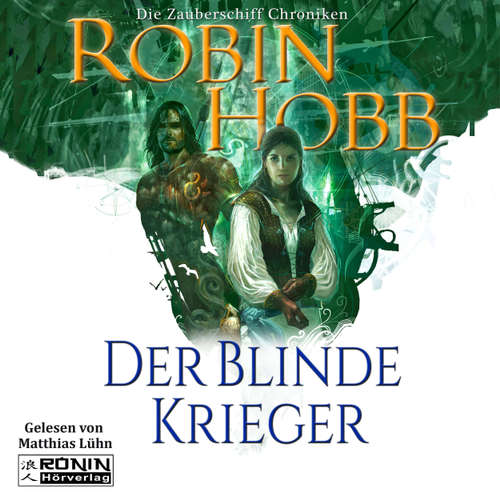 Der blinde Krieger - Die Zauberschiff-Chroniken 3