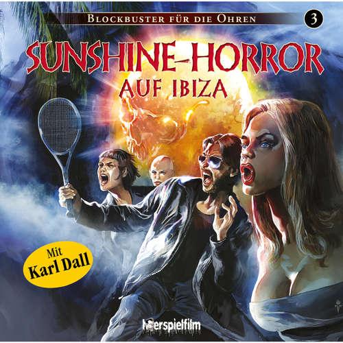 Hoerbuch Blockbuster für die Ohren, Folge 3: Sunshine-Horror auf Ibiza - Sven Morscheck - Marc Schülert