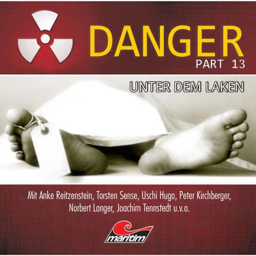 Hoerbuch Danger, Part 13: Unter dem Laken - Markus Duschek - Anke Reitzenstein