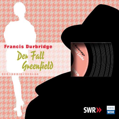 Hoerbuch Der Fall Greenfield - Francis Durbridge - Friedrich Schoenfelder