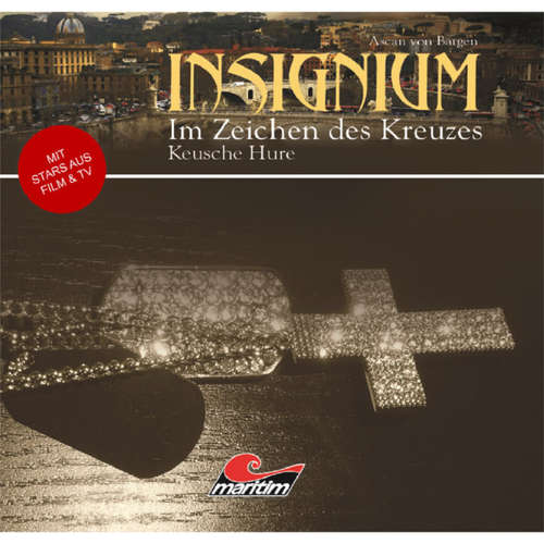 Insignium - Im Zeichen des Kreuzes, Folge 1: Keusche Hure