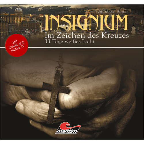 Insignium - Im Zeichen des Kreuzes, Folge 2: 33 Tage weißes Licht