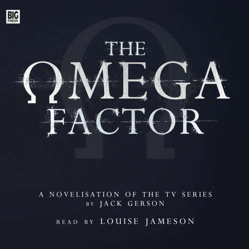 Audiobook The Omega Factor - Jack Gerson - Louise Jameson