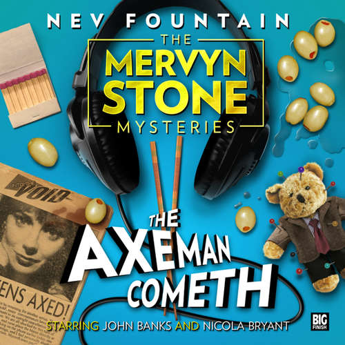 Audiobook The Mervyn Stone Mysteries, The Axeman Cometh - Nev Fountain - John Banks