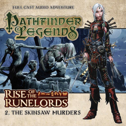 Pathfinder Legends - Rise of the Runelords, 2: The Skinsaw Murders