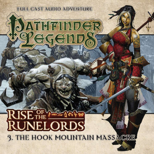Audiobook Pathfinder Legends - Rise of the Runelords, 3: The Hook Mountain Massacre - Mark Wright - Trevor Littledale