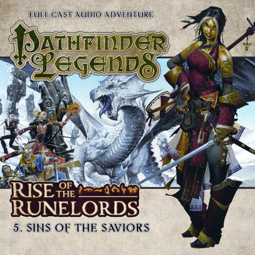 Audiobook Pathfinder Legends - Rise of the Runelords, 5: Sins of the Saviors - Mark Wright - Trevor Littledale