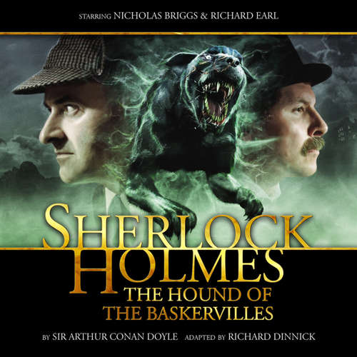 Audiobook Sherlock Holmes, The Hound of the Baskervilles - Sir Arthur Conan Doyle - Nicholas Briggs
