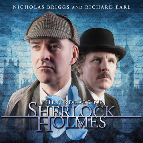 Audiobook Sherlock Holmes, The Ordeals of Sherlock Holmes - Jonathan Barnes - Nicholas Briggs