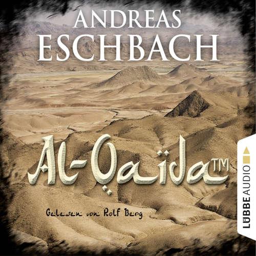 Hoerbuch Al-Qaida (TM) - Kurzgeschichte - Andreas Eschbach - Rolf Berg