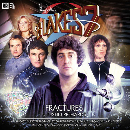 Audiobook Blake's 7, 1: The Classic Adventures, 1: Fractures - Justin Richards - Gareth Thomas