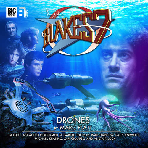 Audiobook Blake's 7, 1: The Classic Adventures, 3: Drones - Marc Platt - Gareth Thomas