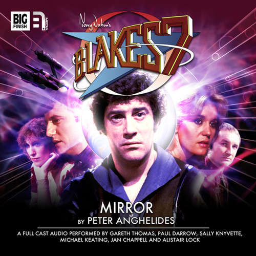 Blake's 7, 1: The Classic Adventures, 4: Mirror