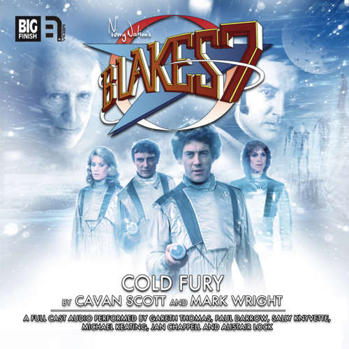 Audiobook Blake's 7, 1: The Classic Adventures, 5: Cold Fury - Mark Wright - Gareth Thomas