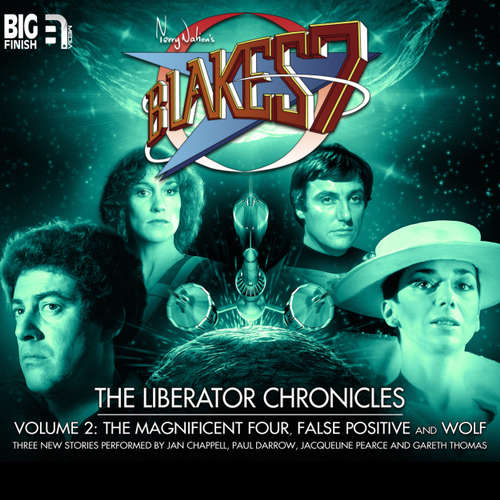 Audiobook Blake's 7, The Liberator Chronicles, Vol. 2 - Simon Guerrier - Jan Chappell