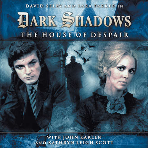 Audiobook Dark Shadows, 1, 1: The House of Despair - Stuart Manning - David Selby