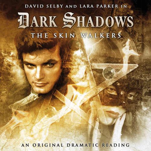 Dark Shadows, 5: The Skin Walkers