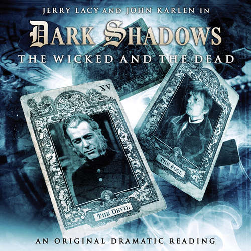 Audiobook Dark Shadows, 7: The Wicked and the Dead - Eric Wallace - Jerry Lacy