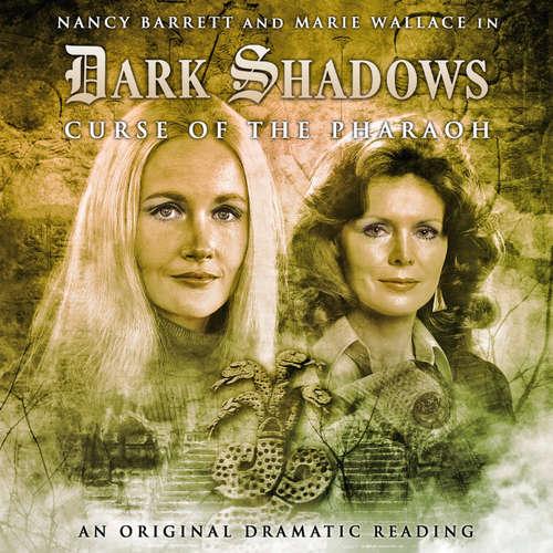 Dark Shadows, 9: Curse of the Pharaoh