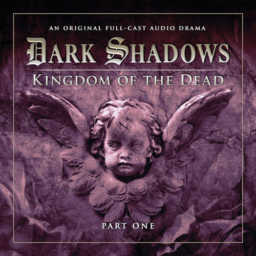Audiobook Dark Shadows, Series 2, Part 1: Kingdom of the Dead - Stuart Manning - David Selby