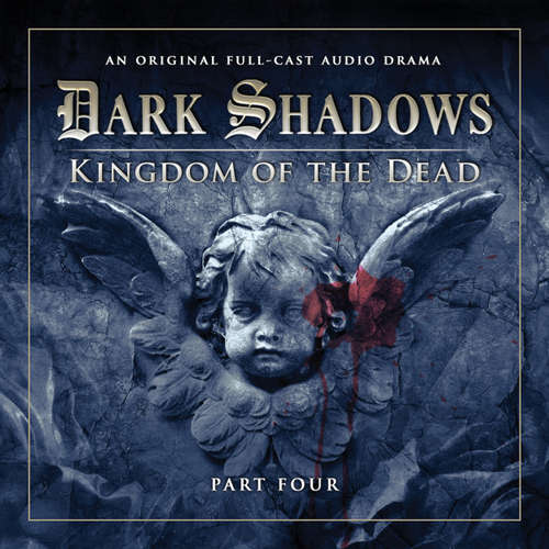 Audiobook Dark Shadows, Series 2, Part 4: Kingdom of the Dead - Stuart Manning - David Selby